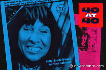 40 at 40: Buffy Sainte-Marie on what we weren't ready for in 1988 - NOW Toronto