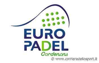 Pordenone - Benvenuto Europadel di Eurosporting Cordenons - Corriere dello Sport
