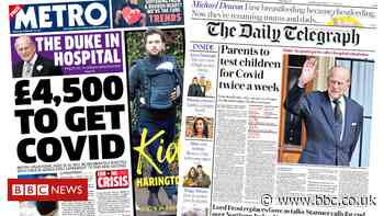 Newspaper headlines: '£4,500 to get Covid' and 'parents test children'