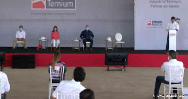 Con inversión de $270.000 millones, Ternium inauguró planta en Palmar de Varela - La República