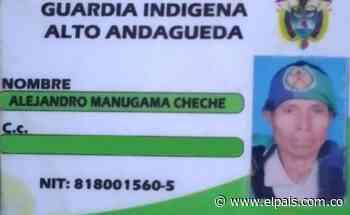ELN asesinó a médico tradicional indígena en Bagadó, Chocó - El País