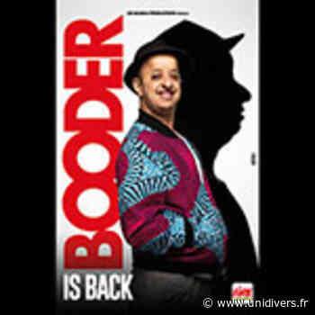 Booder is Back Centre Culturel L'Orangerie jeudi 18 mars 2021 - Unidivers