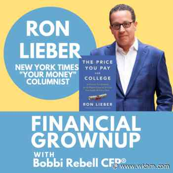 NY Times Best Seller Ron Lieber on 18 Year Olds In College - WKHM