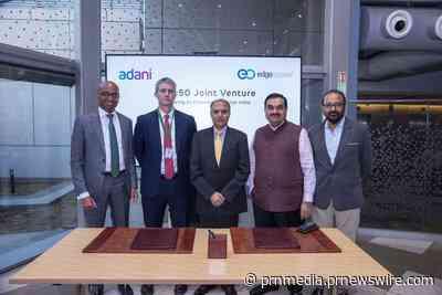 AdaniConneX, une nouvelle coentreprise de centres de données formée entre Adani Enterprises et EdgeConneX, pour renforcer l'Inde numérique