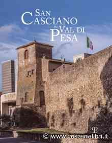 San Casciano in Val di Pesa - toscanalibri - Il portale della cultura toscana - Toscanalibri.it