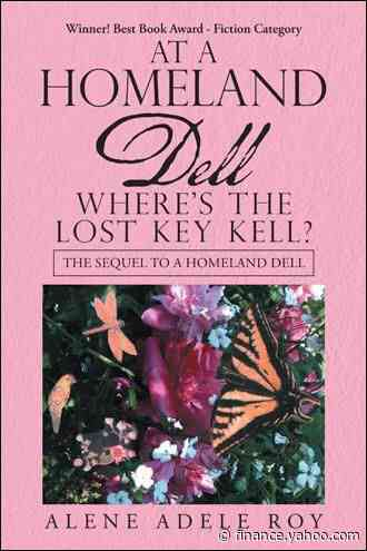 Alene Adele Roy releases a sequel to 'A Homeland Dell' - Yahoo Finance