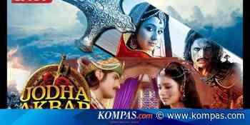 Sinopsis Jodha Akbar Episode 7, Jodha Tiba di Agra Halaman all - KOMPAS.com