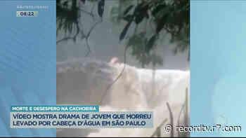 Vídeo mostra drama de jovem que morreu em cachoeira no litoral paulista - Record TV