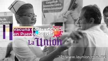 Vacuna contra COVID en Puente de Ixtla - Unión de Morelos