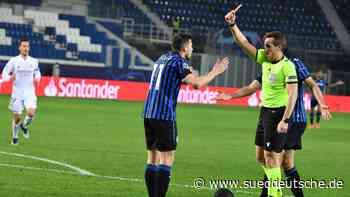 Champions League: Atalanta Bergamo ärgert sich über Tobias Stieler - Süddeutsche Zeitung - SZ.de