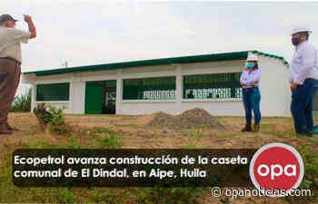 Ecopetrol avanza construcción de la caseta comunal de El Dindal, en Aipe, Huila - Opanoticias