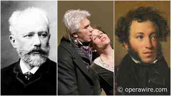 Page to Opera Stage: The Changes Tchaikovsky Made in Adapting Pushkin's 'Unadaptable' 'Eugene Onegin' - OperaWire
