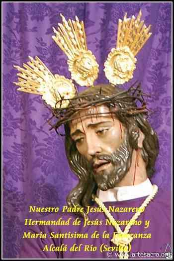 Provincia. Solemne Quinario y Veneración de Jesús Nazareno en Alcalá del Río - Arte Sacro