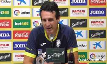 Unai Emery, treinador do Villarreal, quer comprar clube espanhol - ISTOÉ Independente - Istoe
