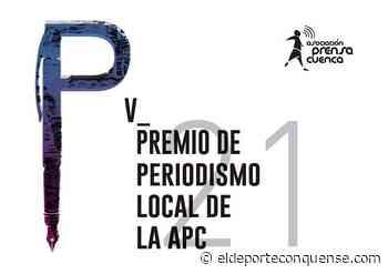 La Asociación de la Prensa de Cuenca convoca su V Premio de Periodismo Local - El Deporte Conquense