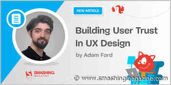 Building User Trust In UX Design