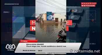Chuva alaga e destrói ruas, e inunda residências em Alagoa Grande-PB - PortalMidia