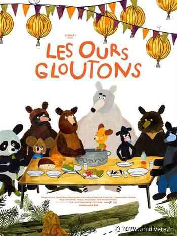 Les Ours Gloutons Cinéma Le Dunois Beaugency dimanche 23 mai 2021 - Unidivers