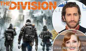 Netflix's The Division movie starring Jessica Chastain and Jake Gyllenhaal gets new director - Daily Mail