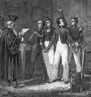 """Les quatre sergents de La Rochelle, le """"dernier crime de la monarchie"""" - Sud Ouest"""