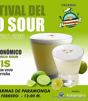 Paramonga realiza festival por el Día Nacional del Pisco Sour 2020 – Viajando por Perú - Viajando por Perú