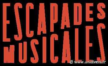 Les escapades musicales : Quatuor à cordes et airs d'opéra vendredi 18 juin 2021 - Unidivers