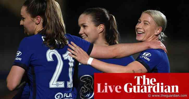 Chelsea v Atlético Madrid: Women's Champions League – live!