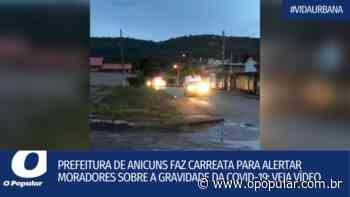 Prefeitura de Anicuns faz carreata para alertar moradores sobre a gravidade da Covid-19; veja vídeo - O Popular