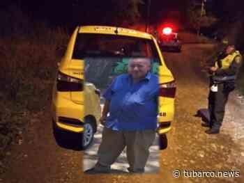 Era don Jesús, el taxista que asesinaron en zona rural de Montebello - TuBarco