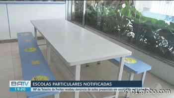 Mais de 40 escolas particulares de Teixeira de Freitas, na BA, são notificadas após denúncia de retomada das aulas presenciais - G1