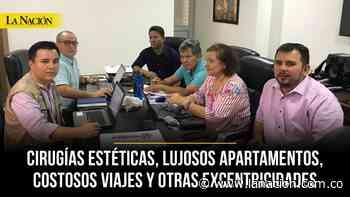 Con dineros del robo al hospital de Aipe se pagaron hasta cirugías estéticas • La Nación - La Nación.com.co