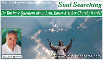 Do You have Questions about Lent, Easter & Other Churchy Words?