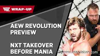 AEW Revolution Preview, Two-Night NXT TakeOver? (WZ Wrap-Up)