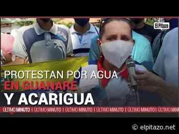 Portuguesa | Ciudadanos protestan por agua en Guanare y Acarigua - El Pitazo