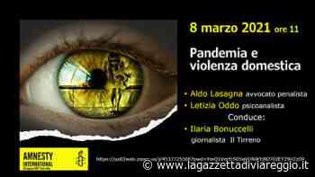 """""""Pandemia e violenza domestica"""" » La Gazzetta di Viareggio - lagazzettadiviareggio.it"""