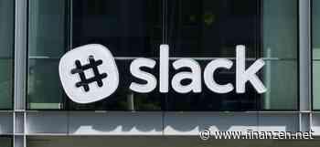 Slack mit starken Zahlen: Neuer Kundenrekord - Slack-Aktie etwas fester