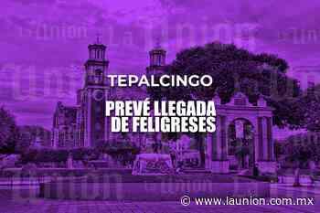 Pese a cancelación de feria, prevén llegada de feligreses a Tepalcingo - Unión de Morelos