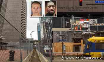 Minneapolis is turned into a fortress ahead of George Floyd cop's trial