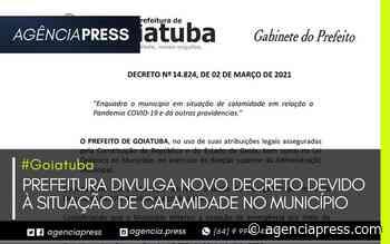 #Goiatuba   PREFEITURA DIVULGA NOVO DECRETO QUE ENQUADRA SITUAÇÃO DE CALAMIDADE - agenciapress