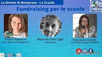 Massimo Coen Cagli parla di Fundraising per le scuole - Betapress