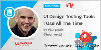 UI Design Testing Tools I Use All The Time
