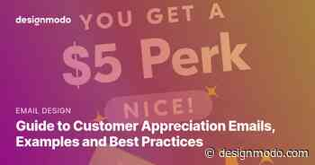 Guide to Customer Appreciation Emails, Examples and Best Practices