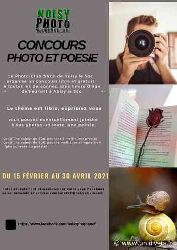 Concours Photo-poésie à Noisy le Sec Noisy le Sec Seine Saint-Denis lundi 15 février 2021 - Unidivers