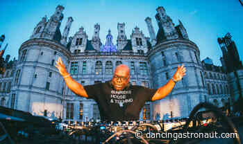 Good Morning Mix: Flash back to Carl Cox's Château de Chambord DJ set, courtesy of Cercle - Dancing Astronaut - Dancing Astronaut