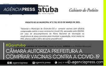 #Goiatuba   CAMARA AUTORIZA PREFEITURA A COMPRAR VACINAS CONTRA A COVID-19 - agenciapress
