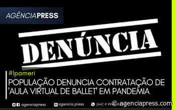 #Ipameri   POPULAÇÃO DENUNCIA CONTRATAÇÃO DE 'AULA VIRTUAL DE BALLET' - agenciapress