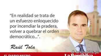 Camino a la destrucción, por Raúl Tola - LaRepública.pe