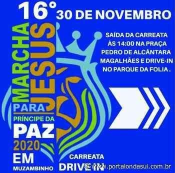 Cidade de Muzambinho realizará 16º Marcha para Jesus no dia 30 de novembro - Portal Onda Sul