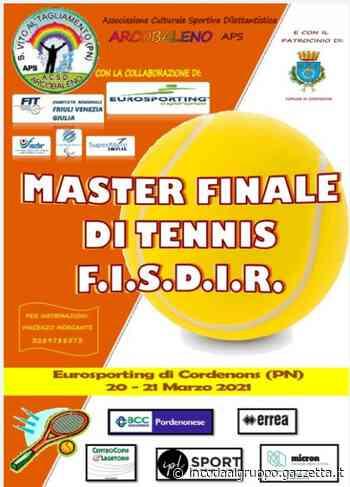 Tennis, master Finale del Circuito FISDIR all'Eurosporting di Cordenons il 20 e 21 - La Gazzetta dello Sport