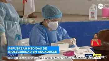 Refuerzan medidas de bioseguridad en el distrito de Aguadulce - TVN Panamá